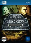 Operation Barbarossa: The Struggle for Russia