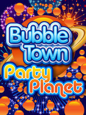 Bubble Town: Party Planet