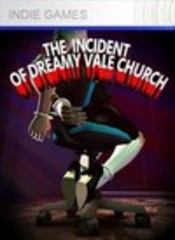 Incident of Dreamy Vale Church