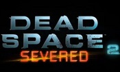 Dead Space 2: Severed